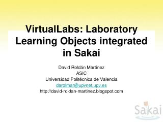 VirtualLabs: Laboratory Learning Objects integrated in Sakai