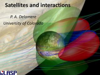Satellites and interactions