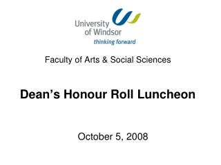 Faculty of Arts & Social Sciences Dean's Honour Roll Luncheon