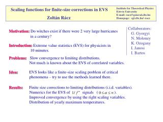 Scaling functions for finite-size corrections in EVS Zoltán Rácz