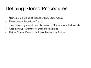 Defining Stored Procedures