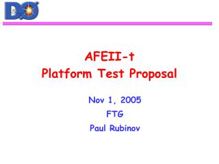 AFEII-t Platform Test Proposal