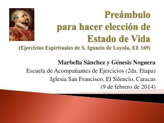 Marbella Sánchez y Génesis Noguera  Escuela  de  Acompañantes de Ejercicios (2da. Etapa)