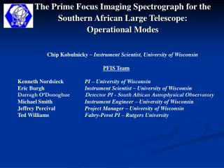 The Prime Focus Imaging Spectrograph for the  Southern African Large Telescope:  Operational Modes