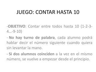 JUEGO: CONTAR HASTA 10