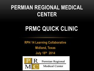 Permian Regional Medical Center Prmc  quick Clinic