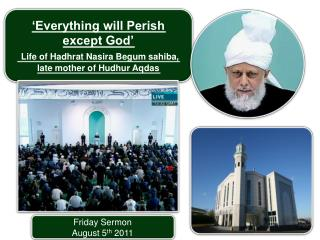 Friday Sermon August 5 th  2011
