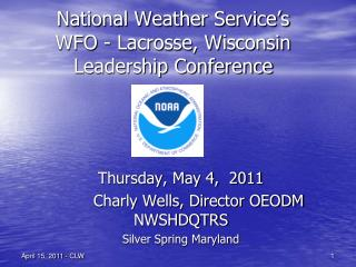 National Weather Service's WFO - Lacrosse, Wisconsin Leadership Conference