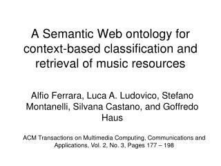 A Semantic Web ontology for context-based classification and retrieval of music resources
