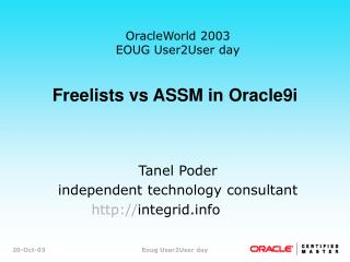 Freelists vs ASSM in Oracle9i