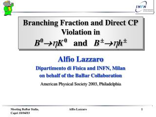 Branching Fraction and Direct CP Violation in  B 0   K 0 and   B    h 