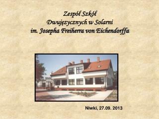 Zespół Szkół  Dwujęzycznych w Solarni im.  Josepha Freiherra von Eichendorffa