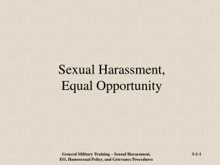 Sexual Harassment, Equal Opportunity