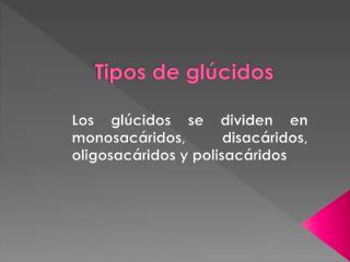 Tipos de glúcidos