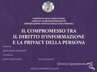 Relatore: prof. Bruno Tonoletti Corelatore :