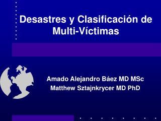 Desastres y Clasificación de Multi-Víctimas
