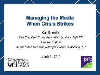 Managing the Media  When Crisis Strikes