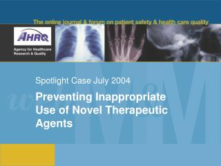 Spotlight Case July 2004