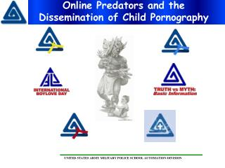 Online Predators and the Dissemination of Child Pornography
