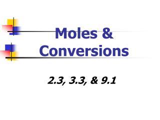 Moles & Conversions