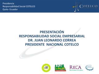 Presidencia Responsabilidad Social COTELCO Quito- Ecuador
