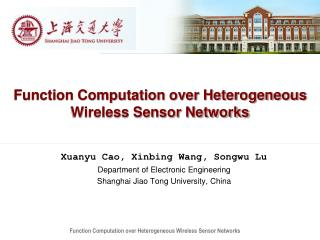 Function Computation over Heterogeneous Wireless Sensor Networks