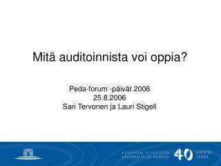 Mit  auditoinnista voi oppia