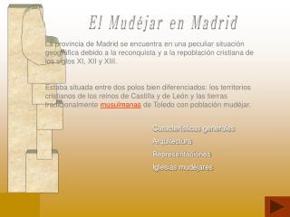 El Mudéjar en Madrid
