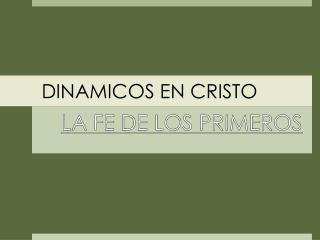 DINAMICOS EN CRISTO
