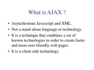 What is AJAX ?