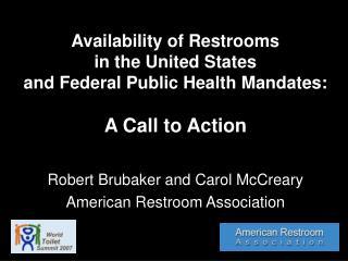 Robert Brubaker and Carol McCreary American Restroom Association