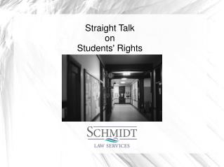 Straight Talk on Students' Rights