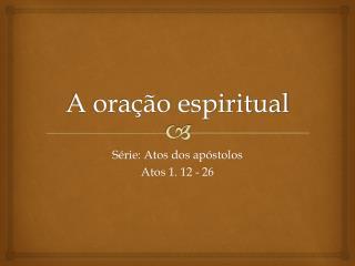 A oração espiritual