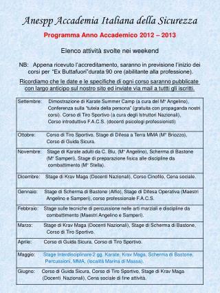 Anespp Accademia Italiana della Sicurezza Programma Anno Accademico 2012 – 2013
