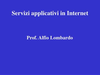 Servizi applicativi in Internet