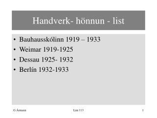 Handverk- hönnun - list
