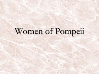 Women of Pompeii