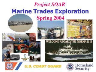 Project SOAR Marine Trades Exploration Spring 2004