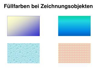 Füllfarben bei Zeichnungsobjekten