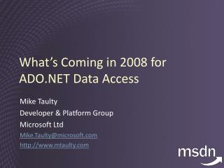 What�s Coming in 2008 for ADO.NET Data Access