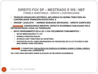 DIREITO FGV SP – MESTRADO E WS / NEF FORMA E SUBSTÂNCIA – DIREITO x CONTABILIDADE