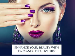 Enhance your beauty with the help of easy tips - Nashikfame