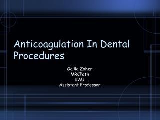 Anticoagulation In Dental Procedures