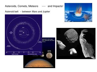 Asteroids, Comets, Meteors     ----   and Impacts