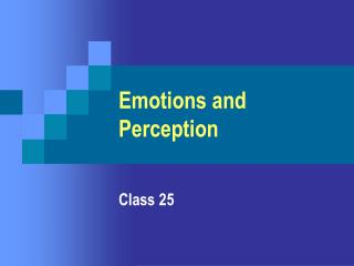 Emotions and Perception