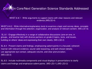 Common Core/Next Generation Science Standards Addressed