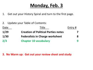 Monday, Feb . 3