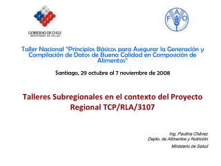Talleres Subregionales -  Proyecto Regional TCP/RLA/3107