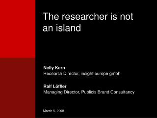The researcher is not an island