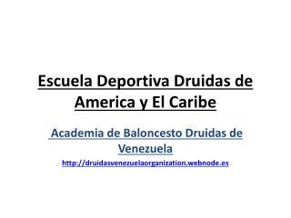 Escuela Deportiva Druidas de  America  y El Caribe